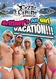 Brittney'S All Girl Vacation!!! (114851.60)